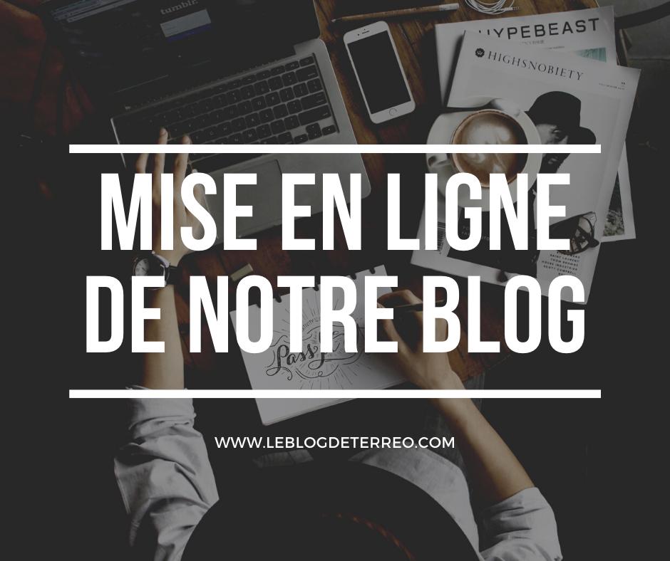 Mise en ligne de notre blog